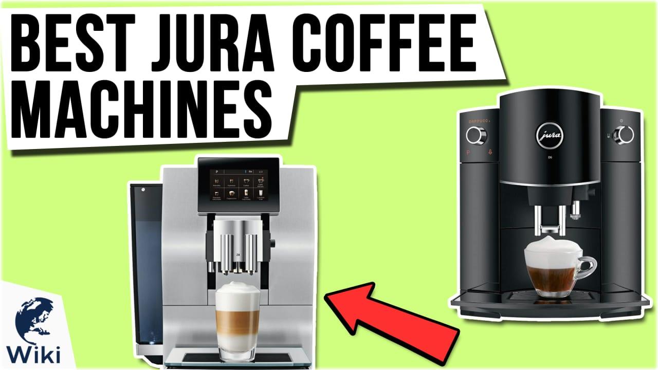 10 Best Jura Coffee Machines