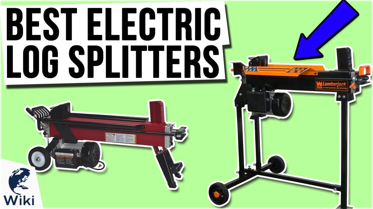 8 Best Electric Log Splitters
