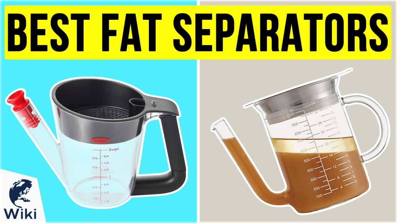 10 Best Fat Separators
