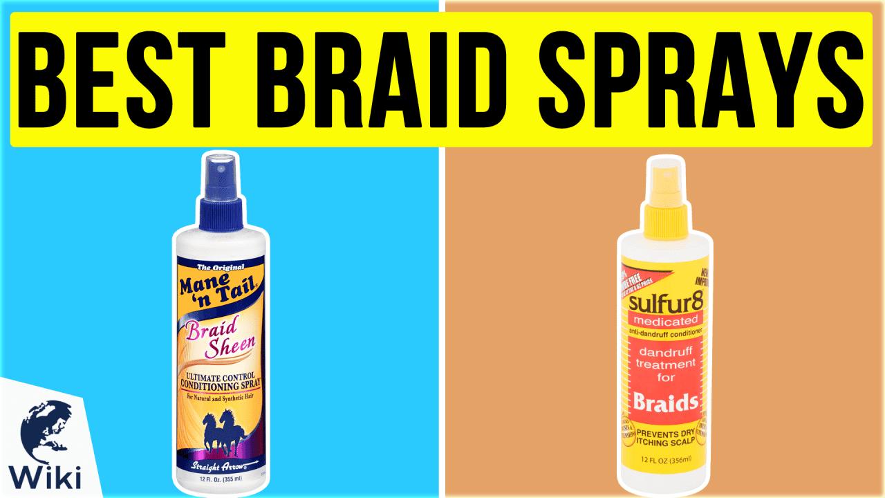 10 Best Braid Sprays