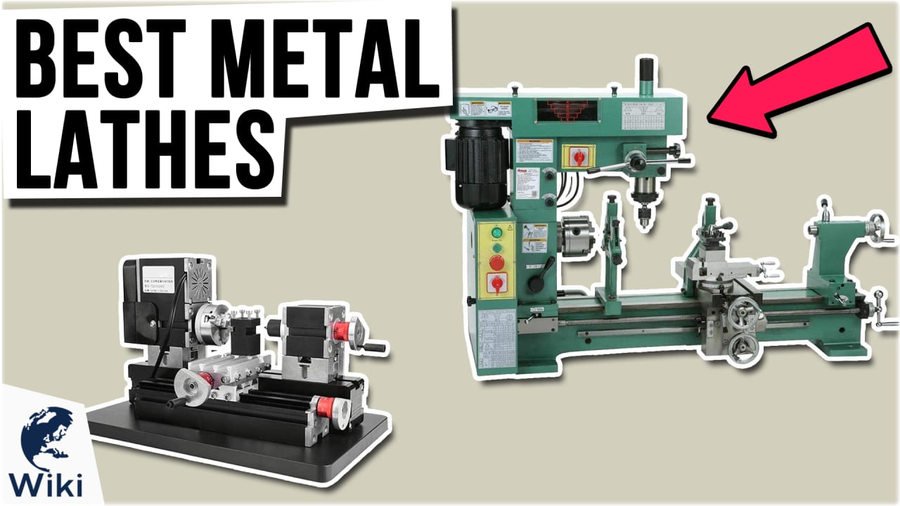 9 Best Metal Lathes