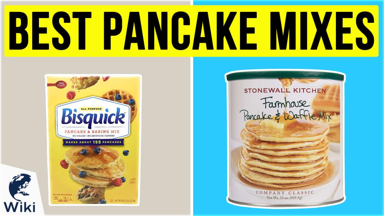 10 Best Pancake Mixes