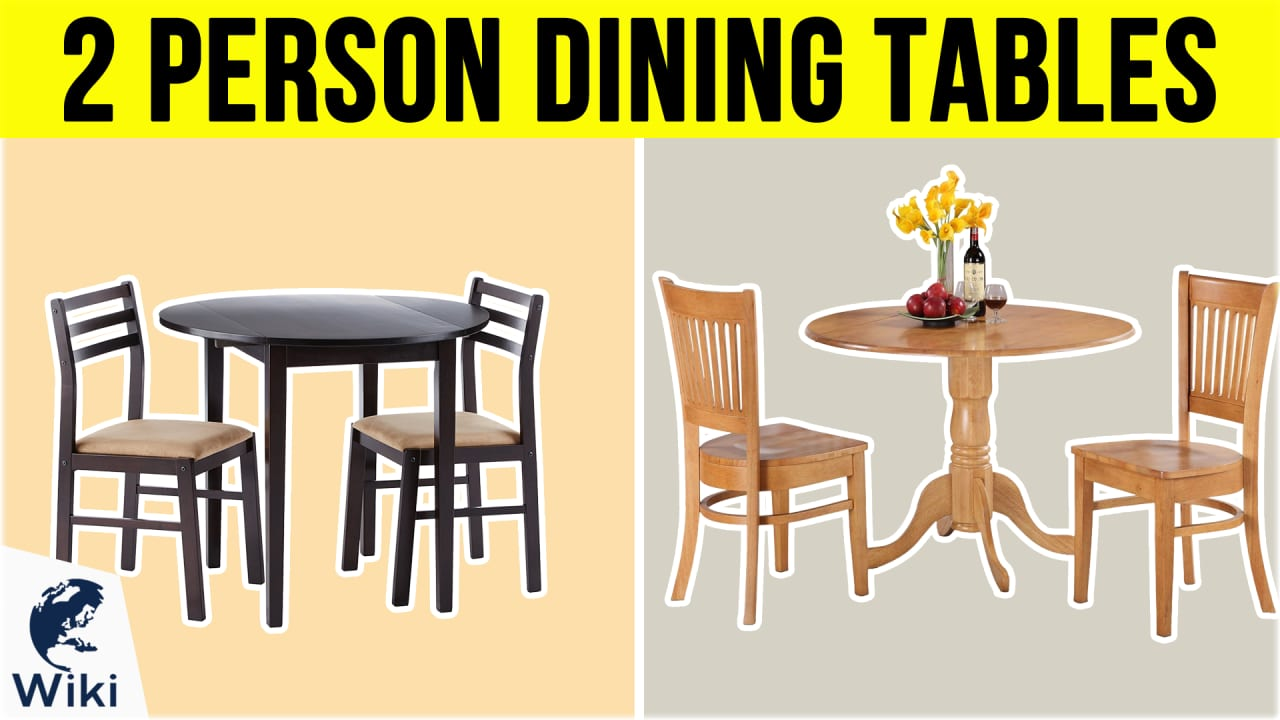 10 Best 2 Person Dining Tables
