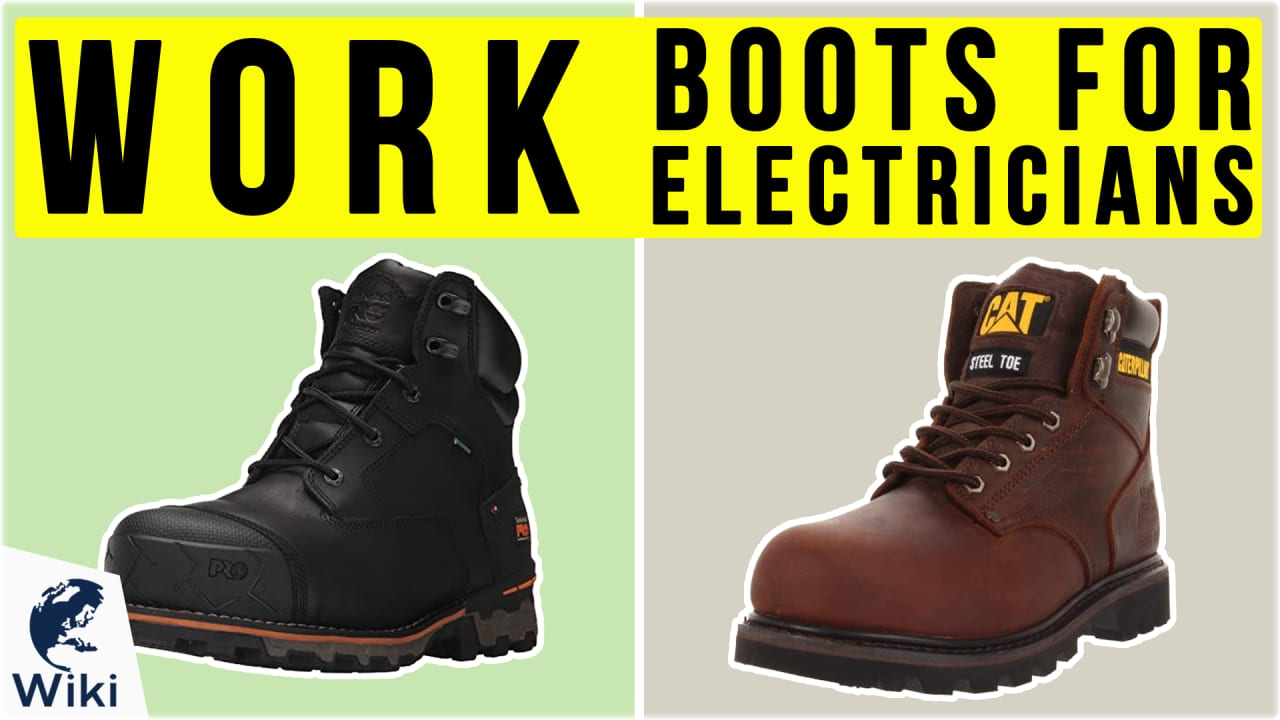 10 Best Work Boots For Electricians