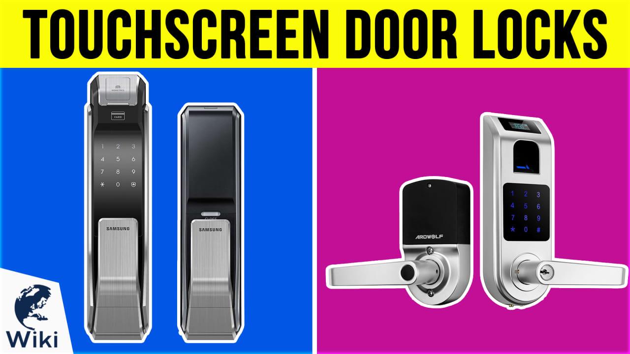 10 Best Touchscreen Door Locks