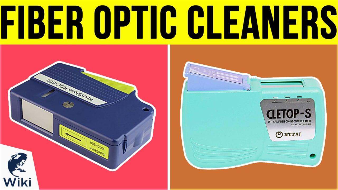 8 Best Fiber Optic Cleaners