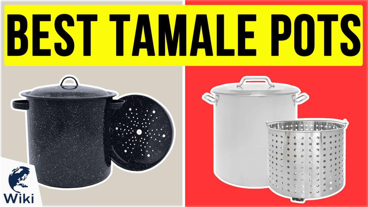 10 Best Tamale Pots