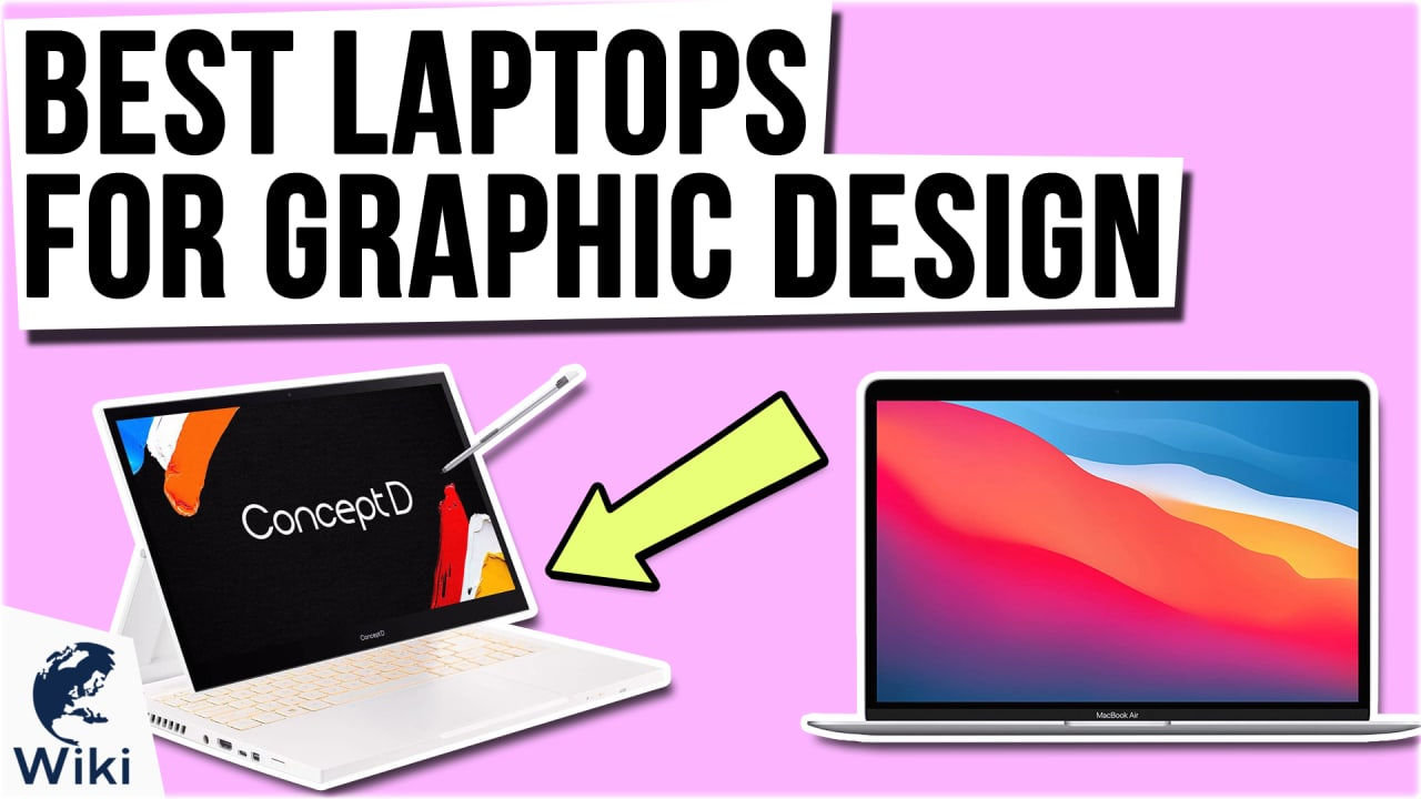 9 Best Laptops For Graphic Design