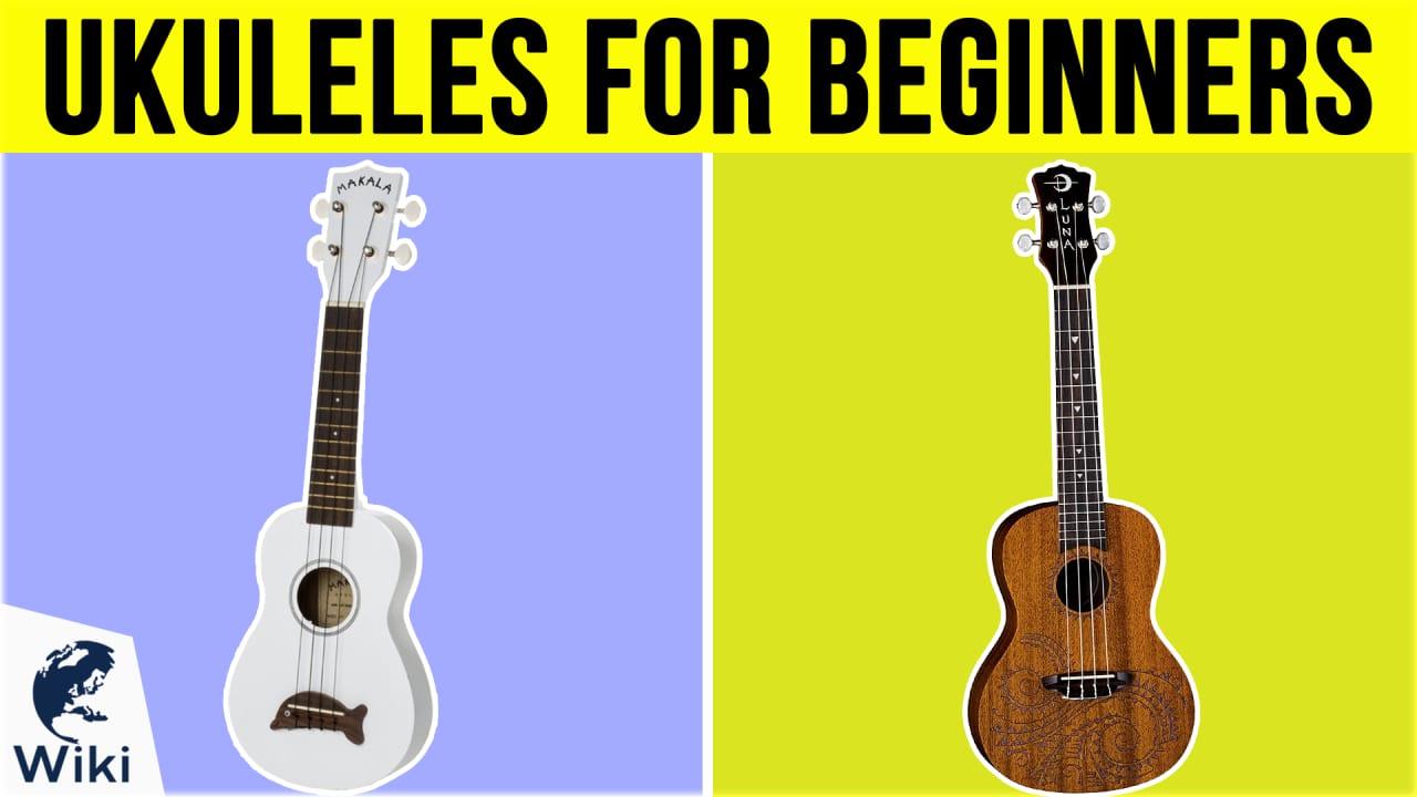 10 Best Ukuleles For Beginners