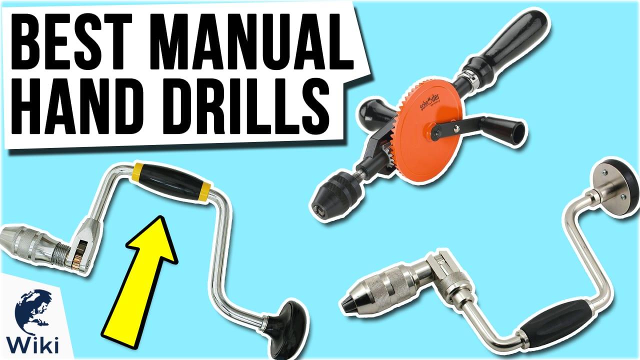 10 Best Manual Hand Drills