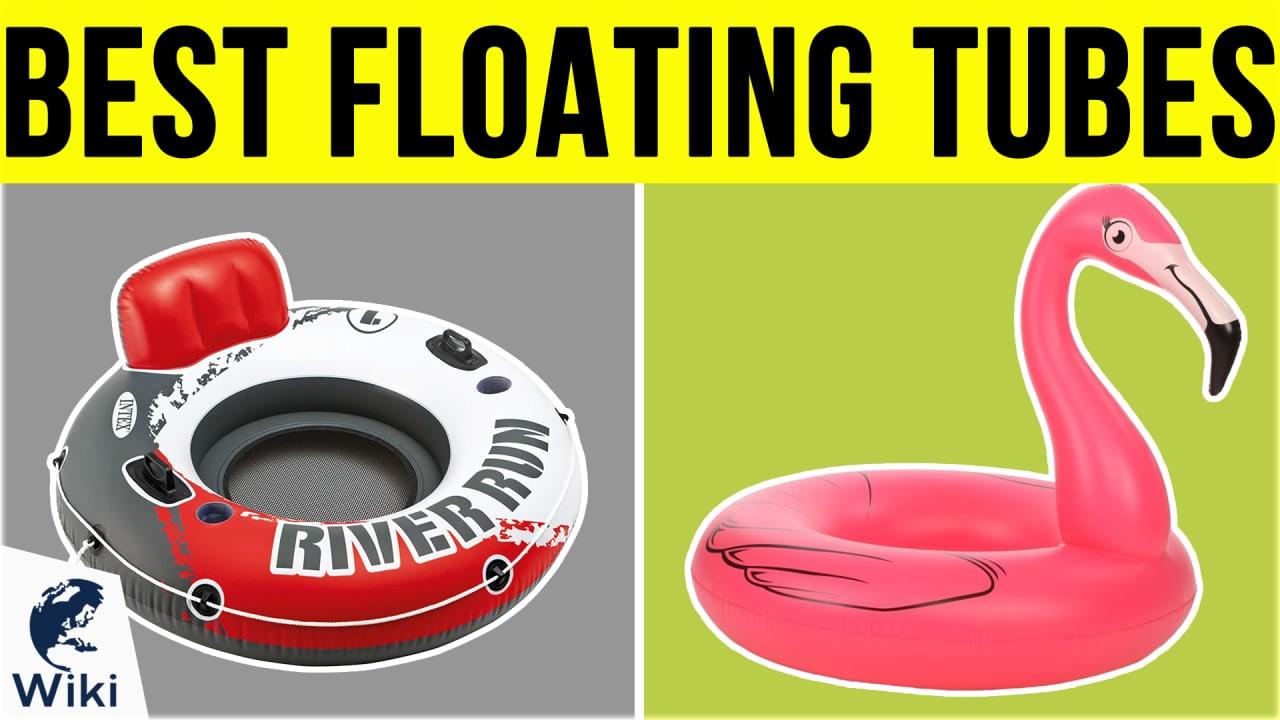 10 Best Floating Tubes