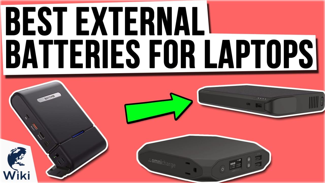 8 Best External Batteries For Laptops