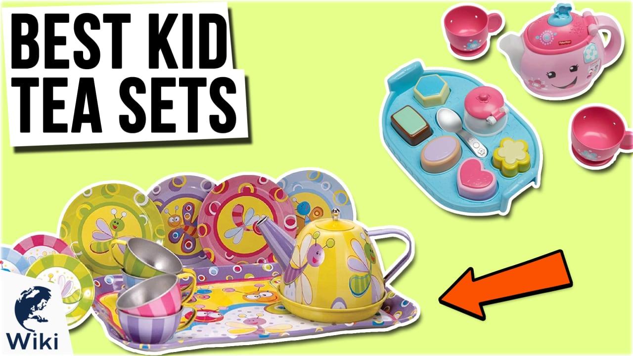 10 Best Kid Tea Sets