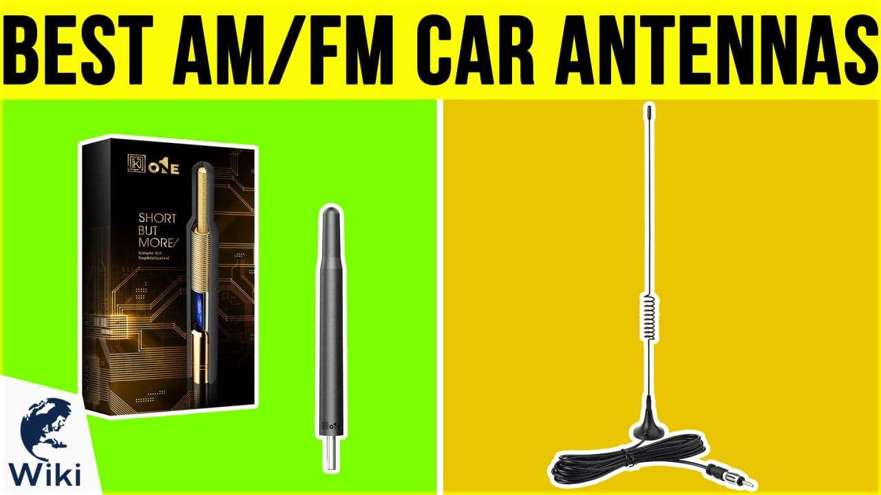 10 Best AM/FM Car Antennas