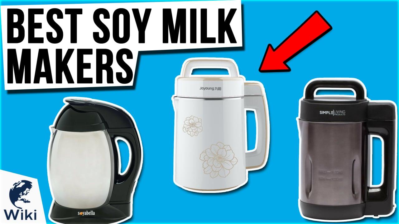 9 Best Soy Milk Makers