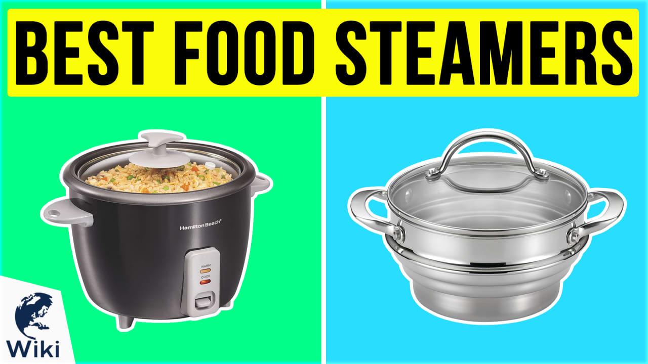10 Best Food Steamers