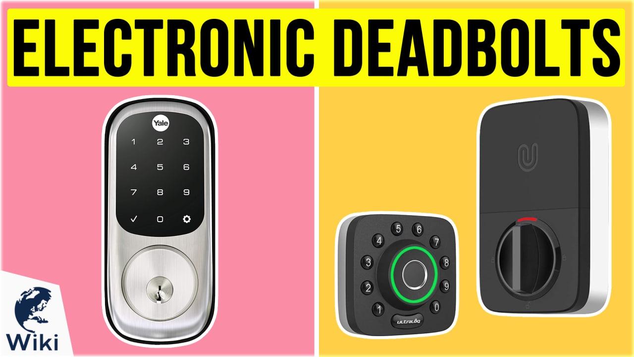10 Best Electronic Deadbolts