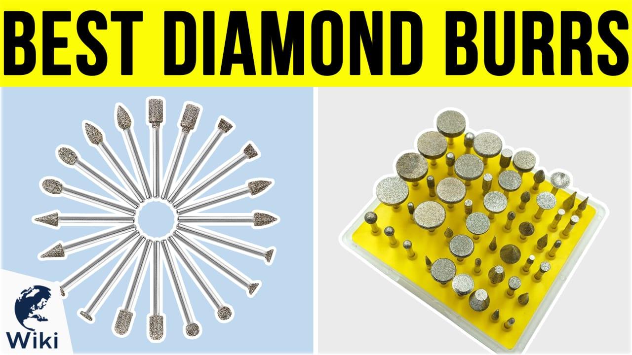10 Best Diamond Burrs