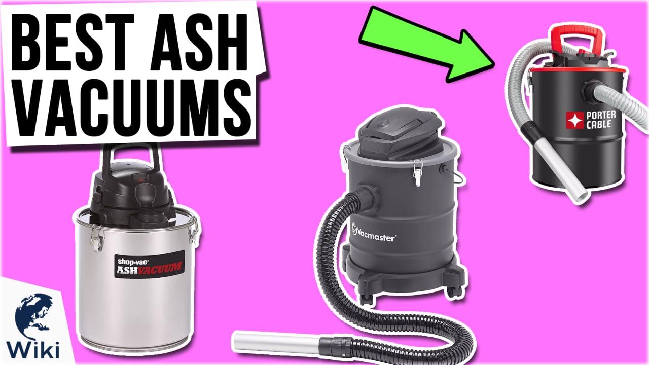 8 Best Ash Vacuums