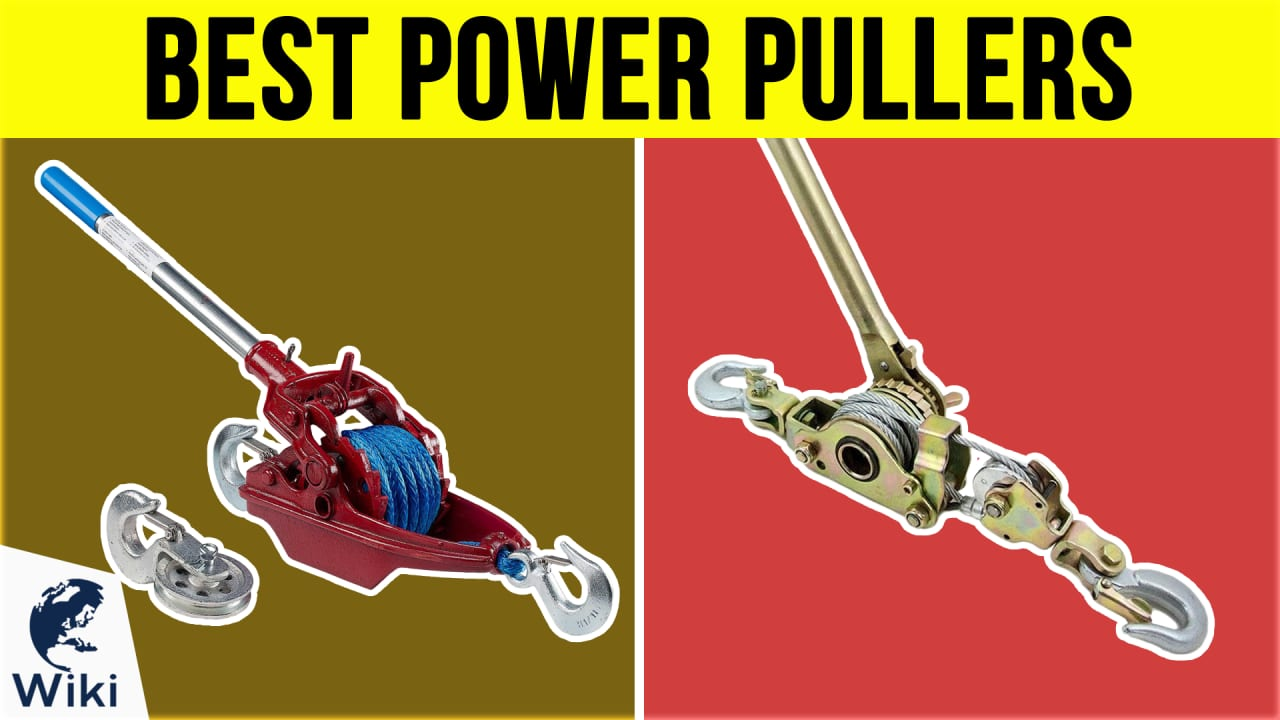 10 Best Power Pullers