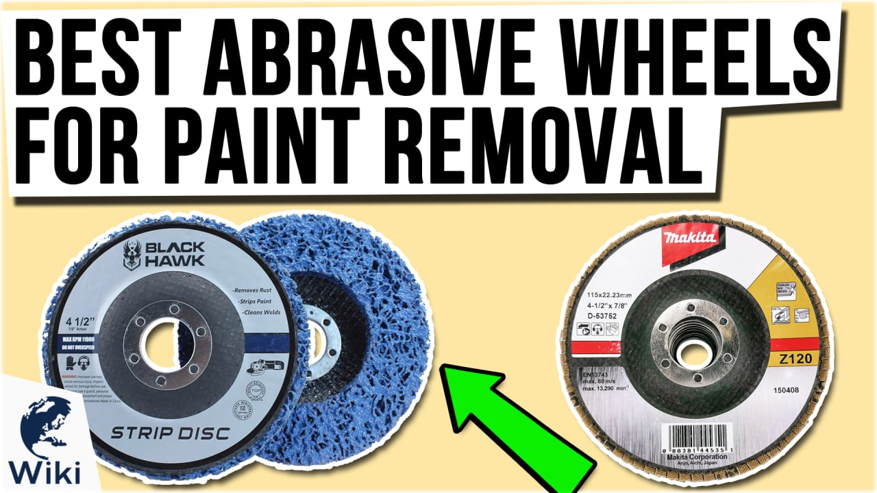 10 Best Abrasive Wheels For Paint Removal