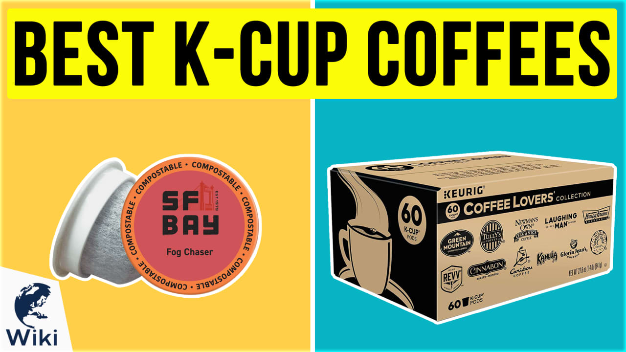 10 Best K-Cup Coffees