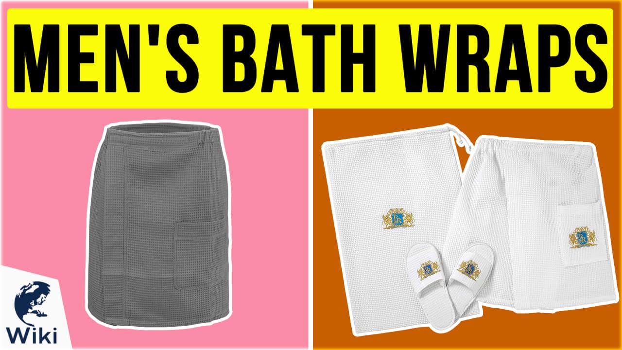 9 Best Men's Bath Wraps