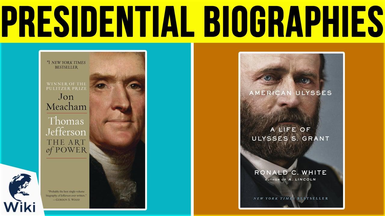 10 Best Presidential Biographies