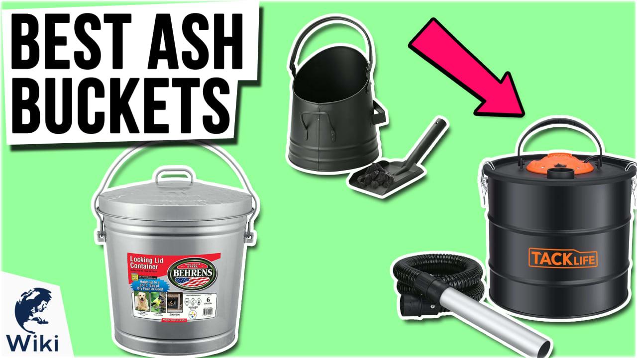 8 Best Ash Buckets