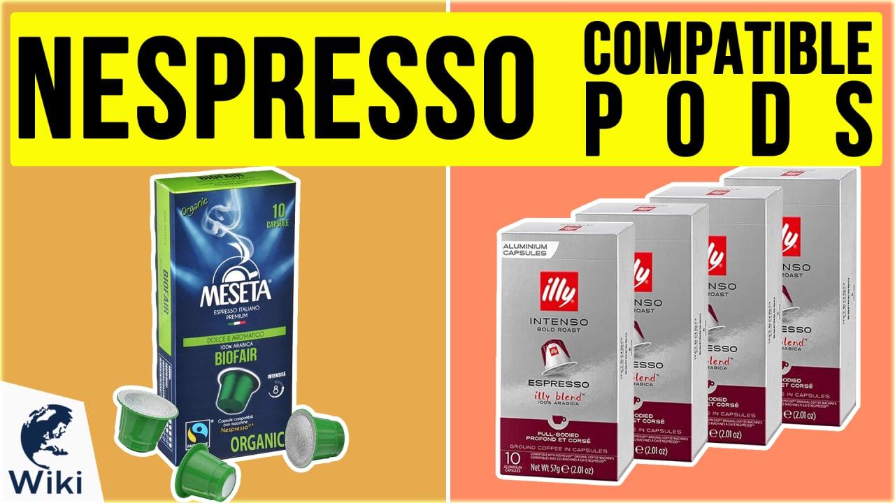 10 Best Nespresso Compatible Pods