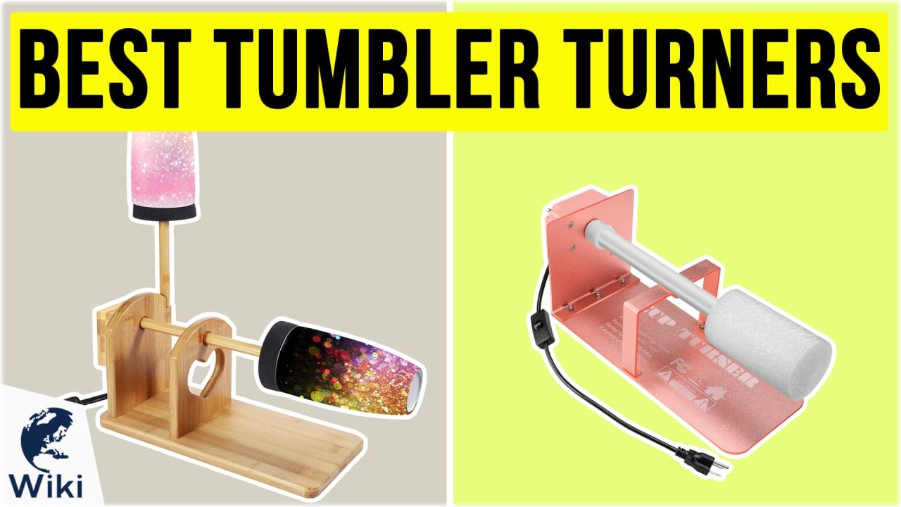 10 Best Tumbler Turners