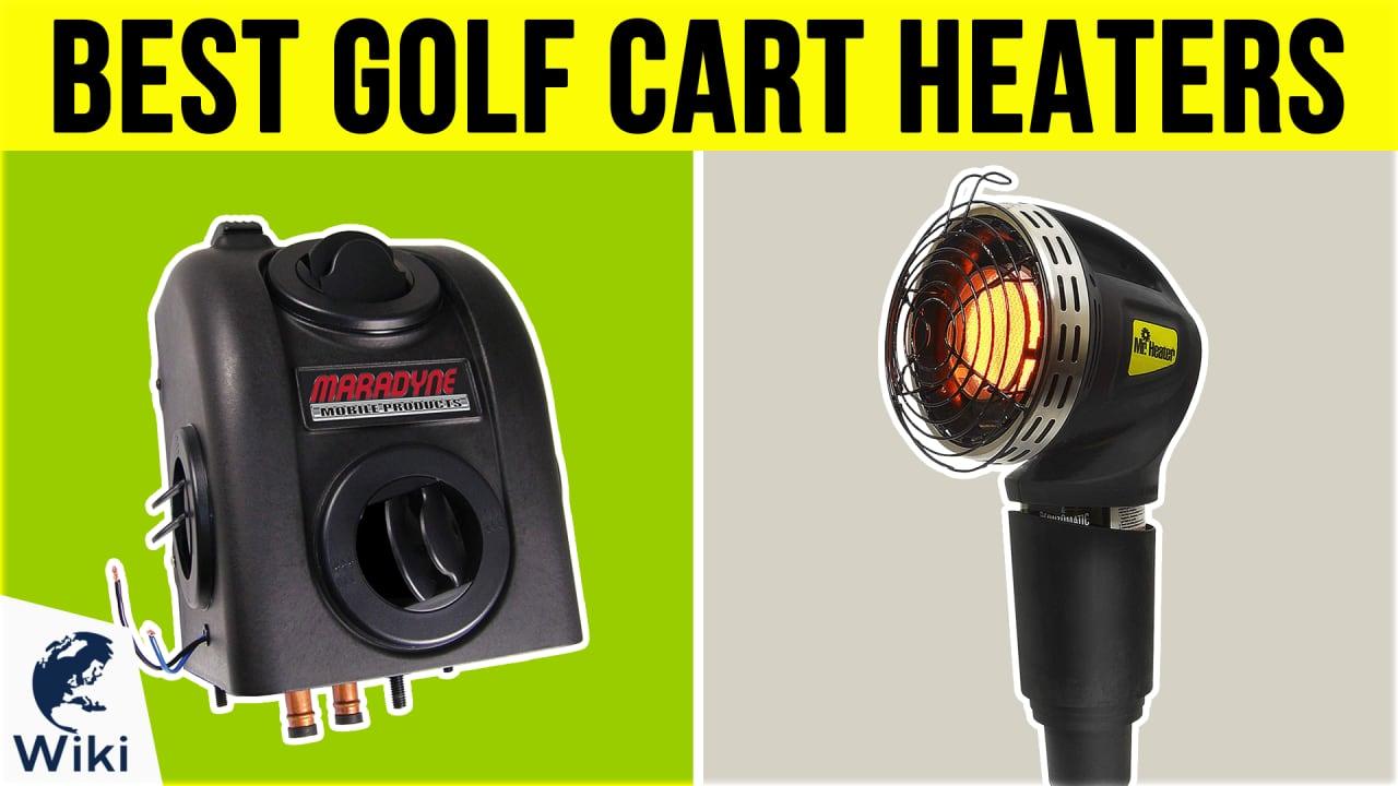 8 Best Golf Cart Heaters