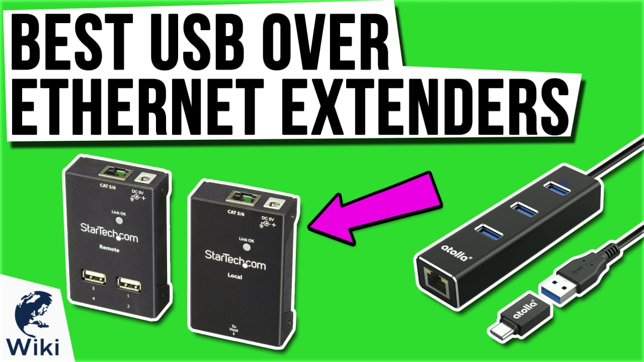 7 Best USB Over Ethernet Extenders