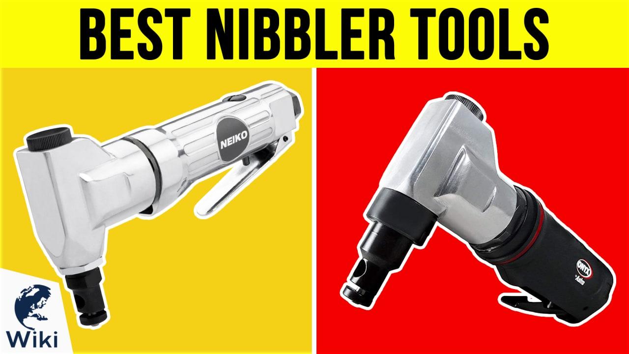 10 Best Nibbler Tools