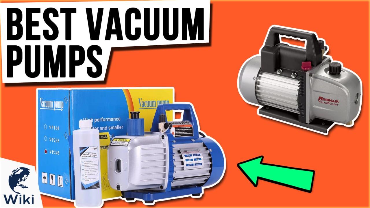 9 Best Vacuum Pumps
