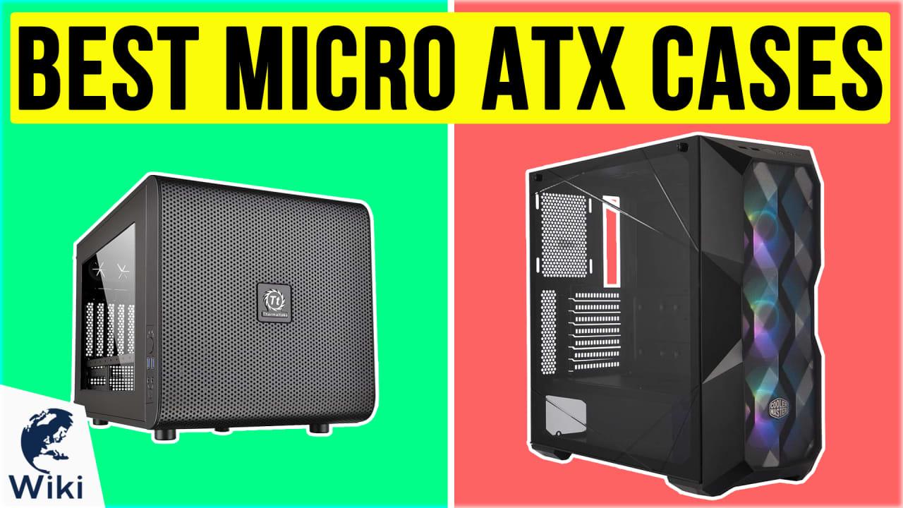 10 Best Micro ATX cases