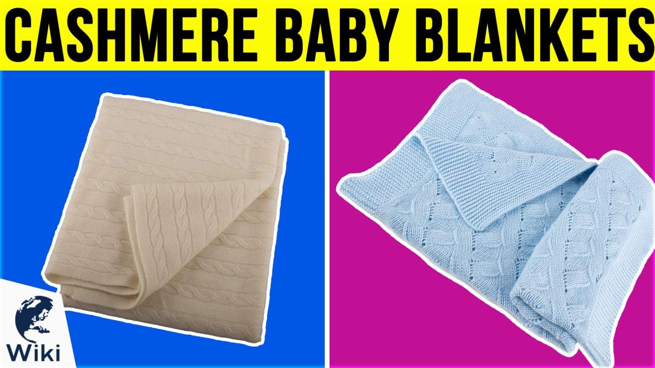 9 Best Cashmere Baby Blankets