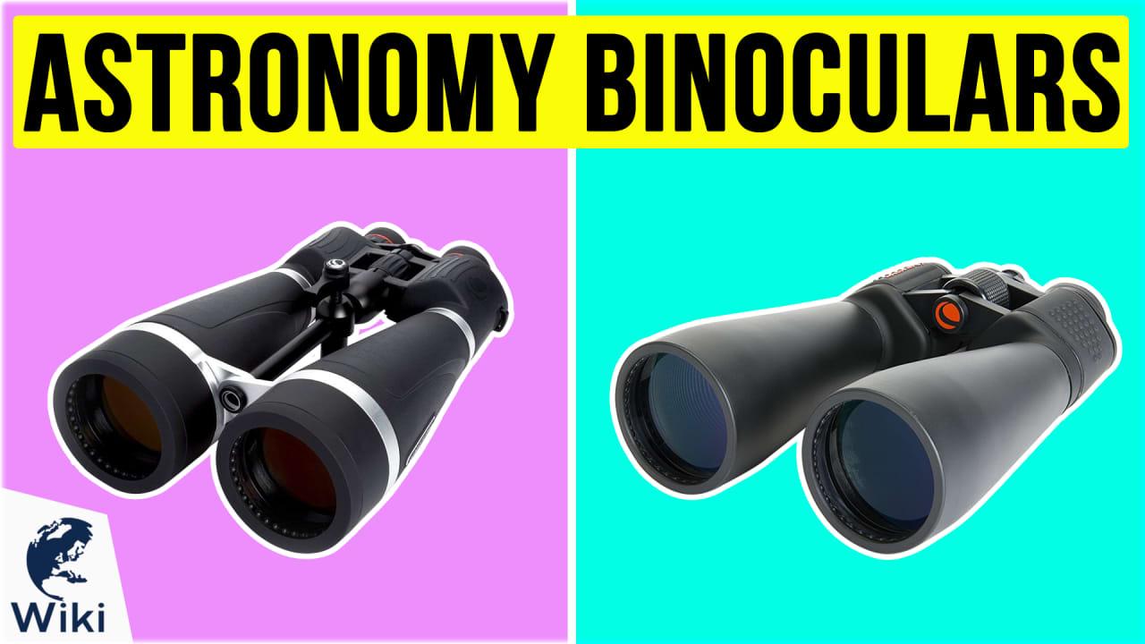 8 Best Astronomy Binoculars