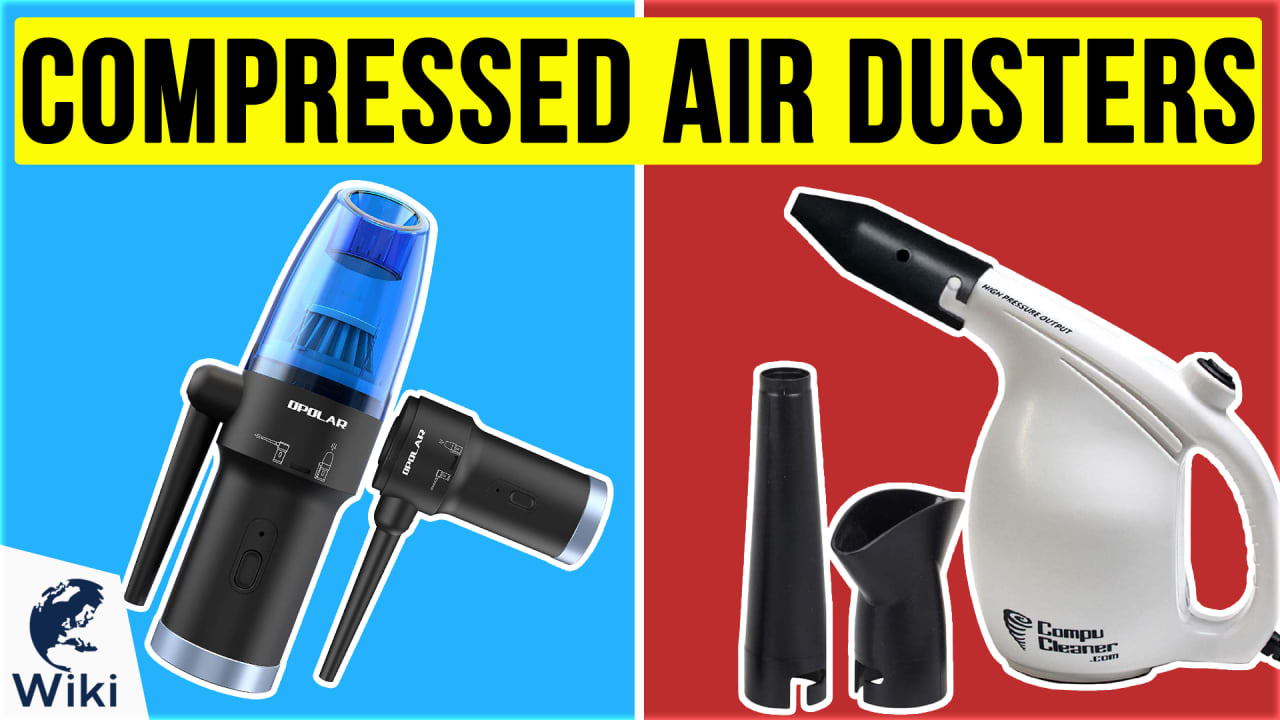 10 Best Compressed Air Dusters