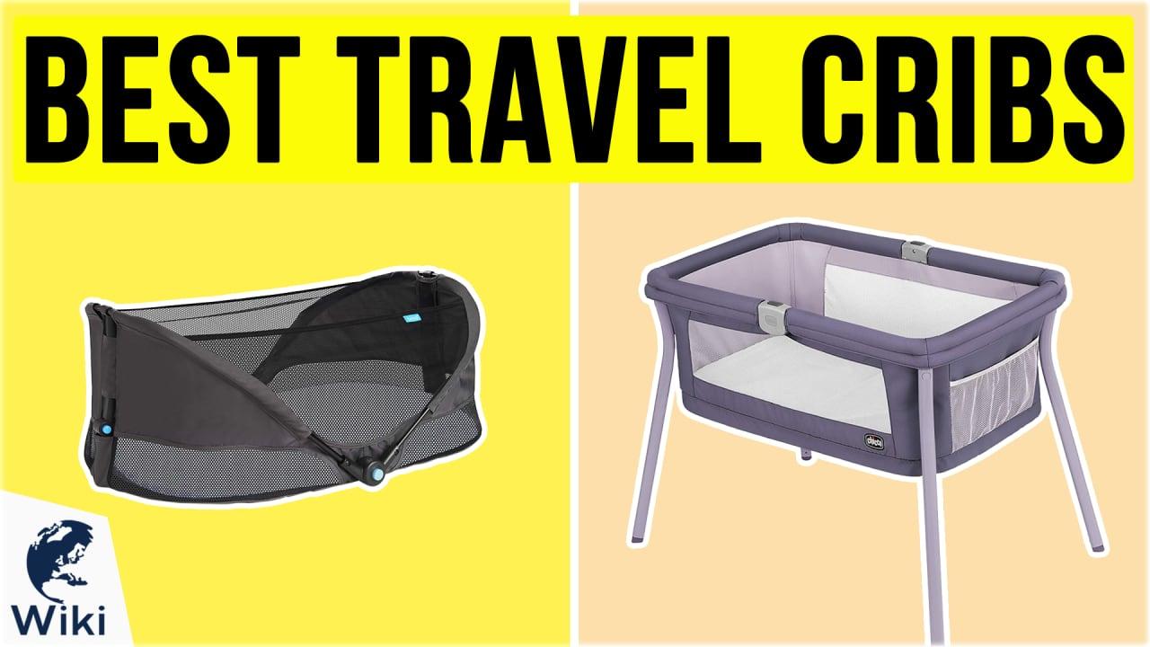 10 Best Travel Cribs
