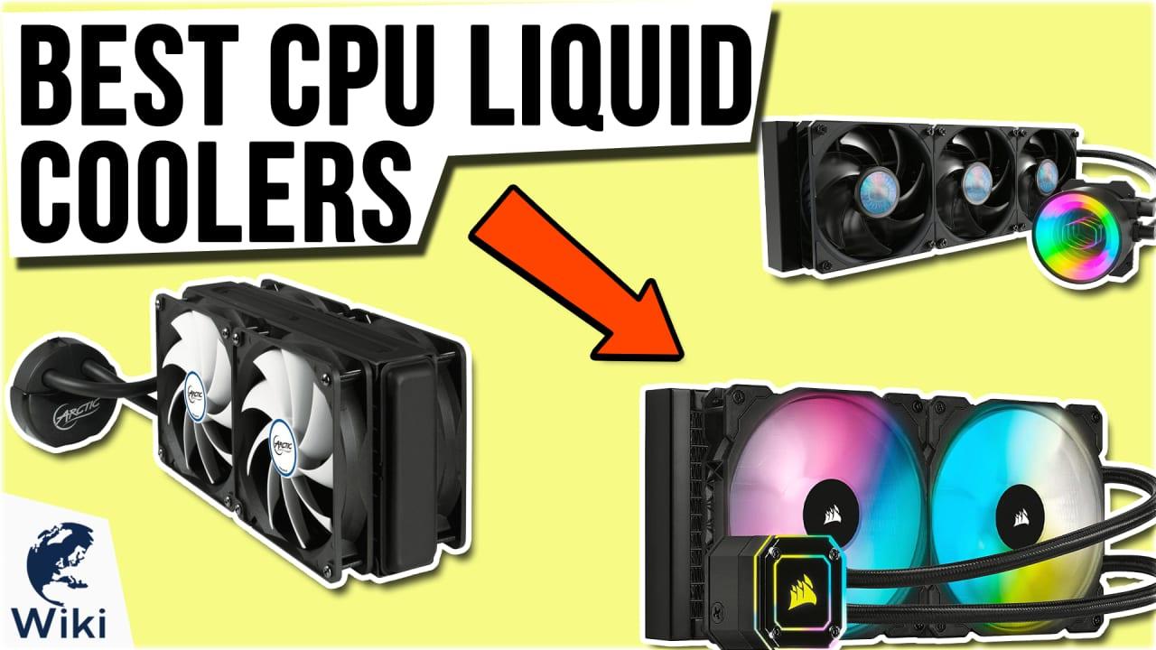 9 Best CPU Liquid Coolers