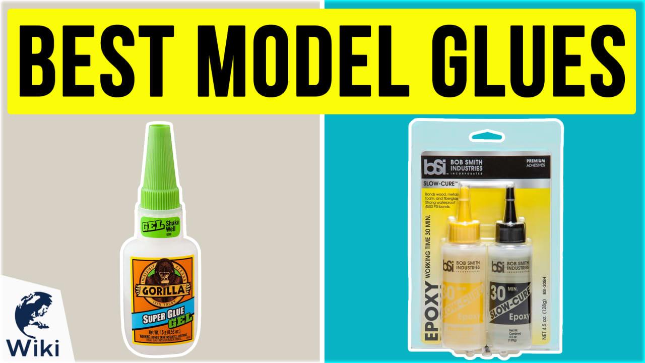 10 Best Model Glues