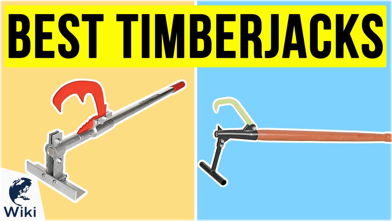 10 Best Timberjacks