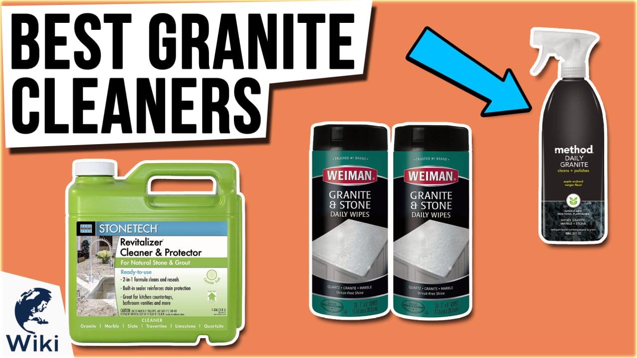10 Best Granite Cleaners