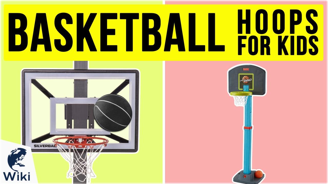 10 Best Basketball Hoops For Kids