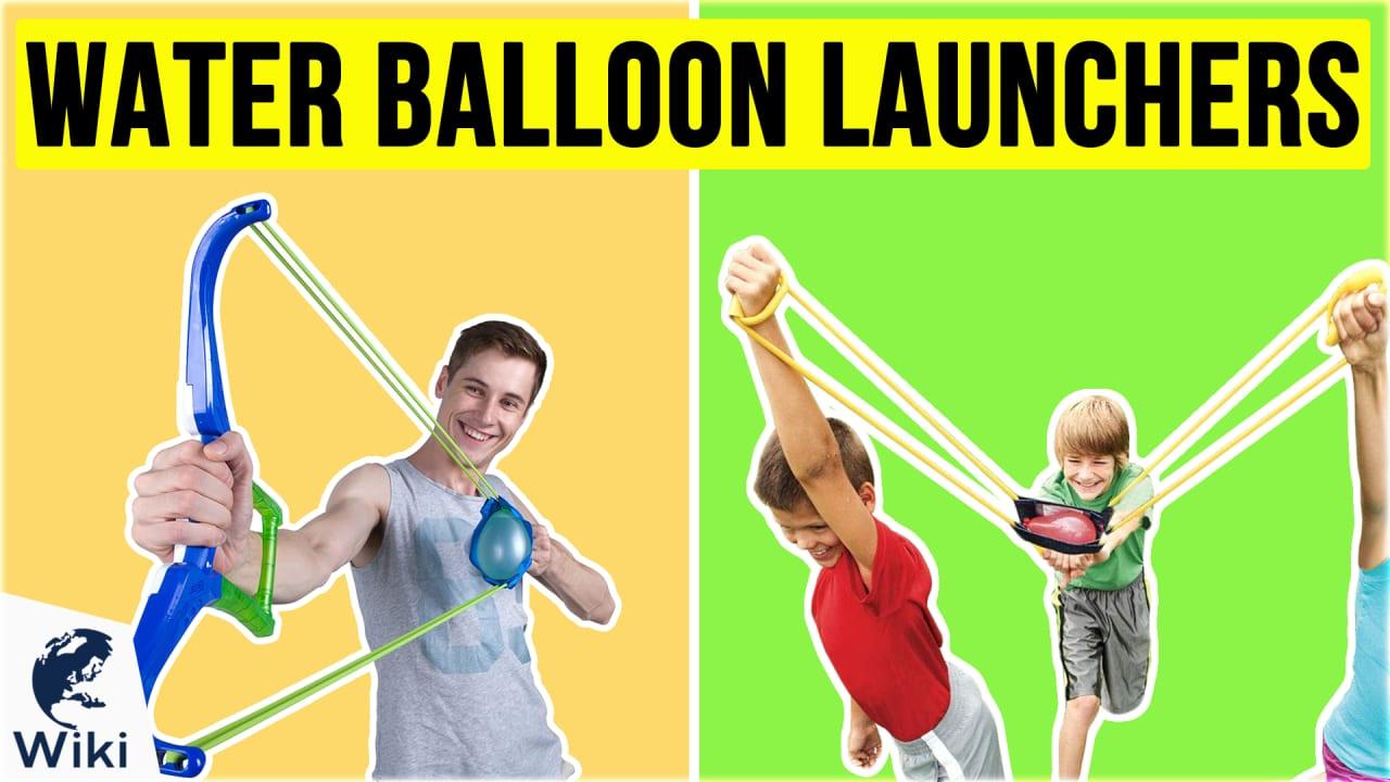 10 Best Water Balloon Launchers