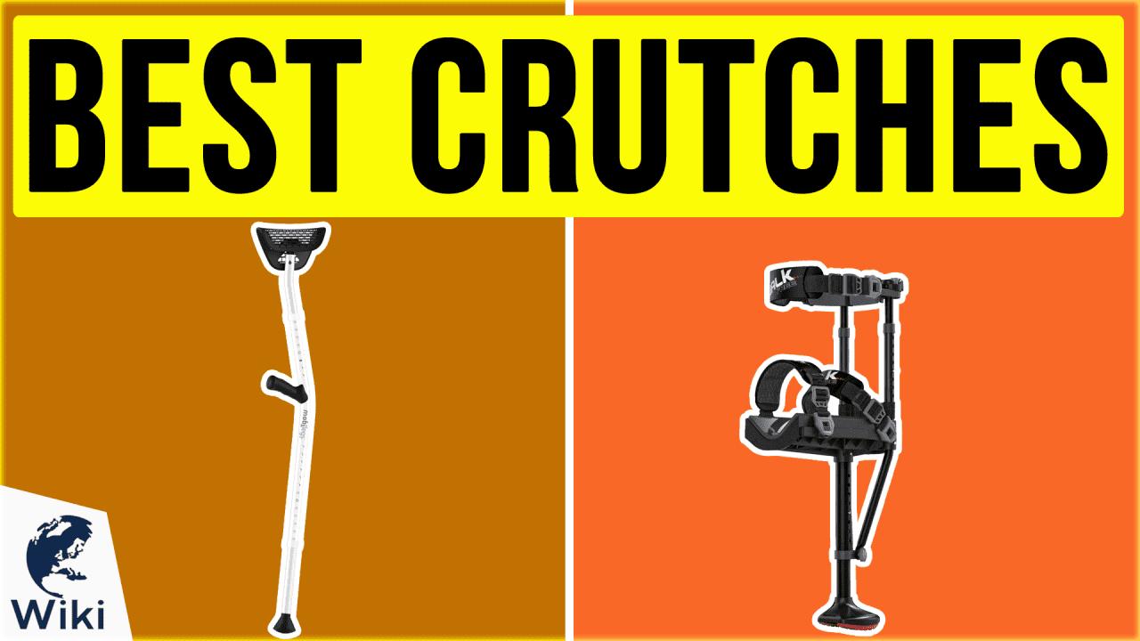10 Best Crutches