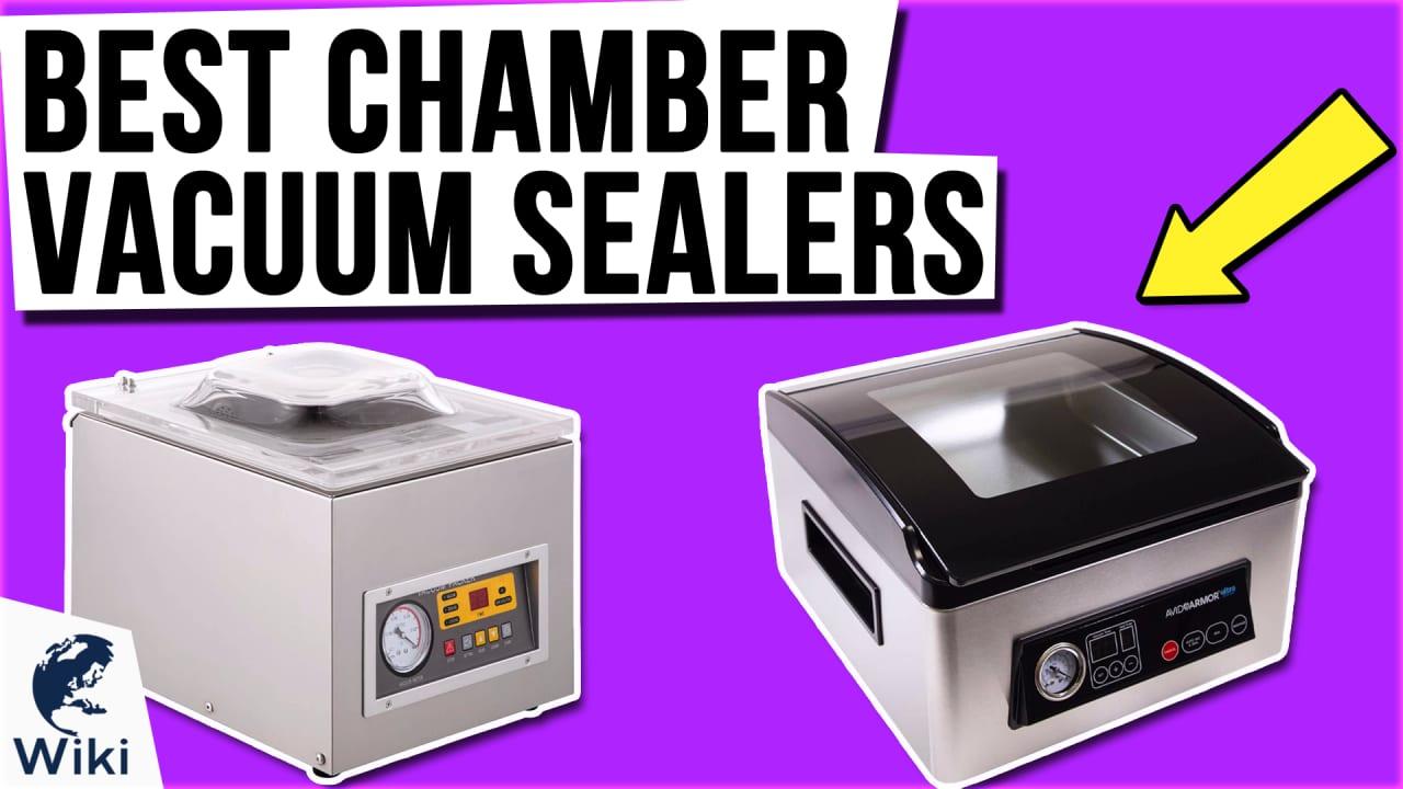 7 Best Chamber Vacuum Sealers