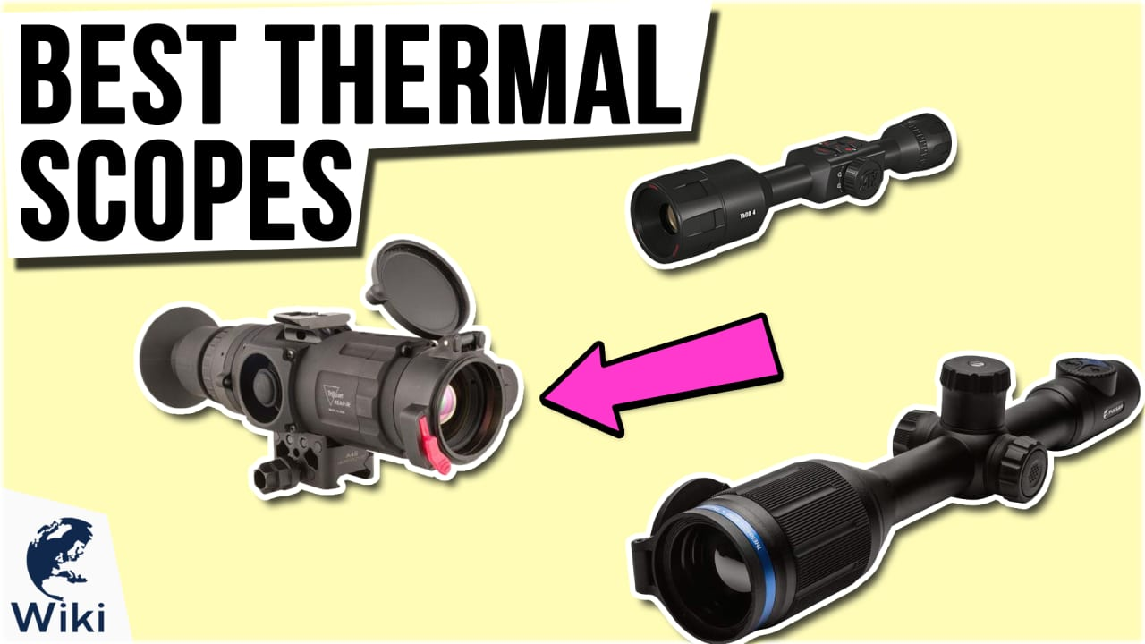 7 Best Thermal Scopes
