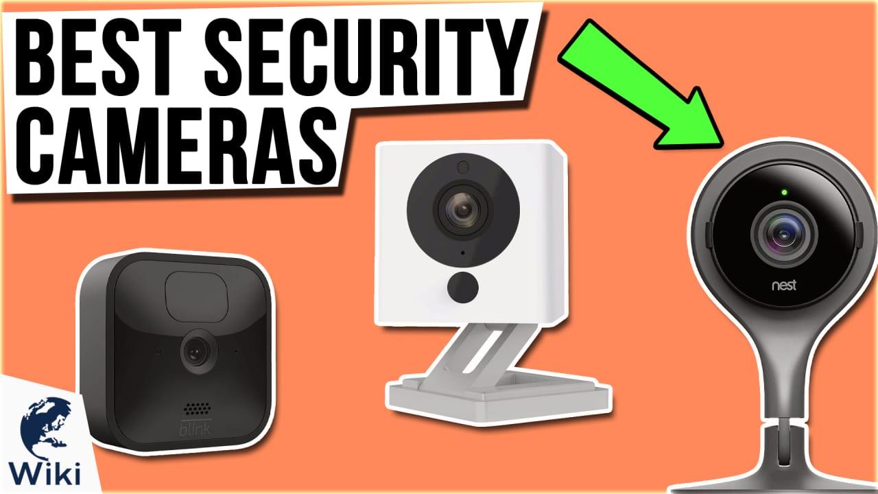 10 Best Security Cameras